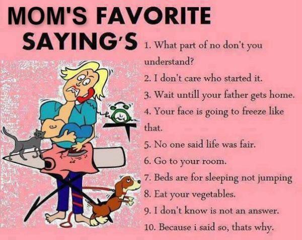 moms-favorite-sayings