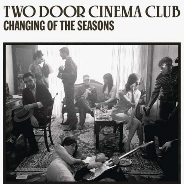 two-door-cinema-club-changing-of-the-seasons