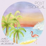 James-Vincent-McMorrow-Post-Tropical