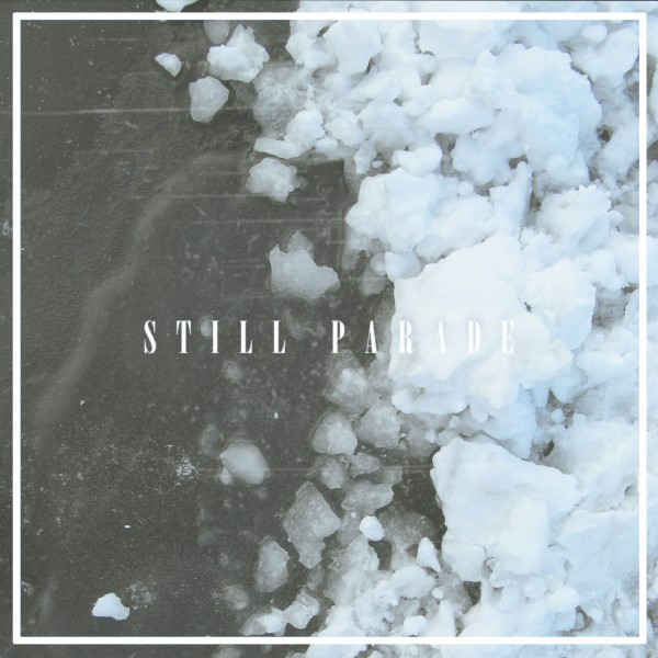 Still_Parade-Fields_Single